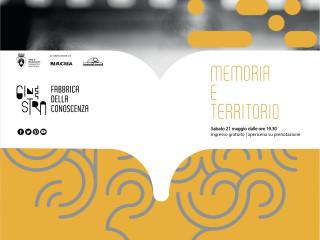Memoria e Territorio | sabato 21 maggio | Centro Culturale Ginestra Fabbrica della Conoscenza