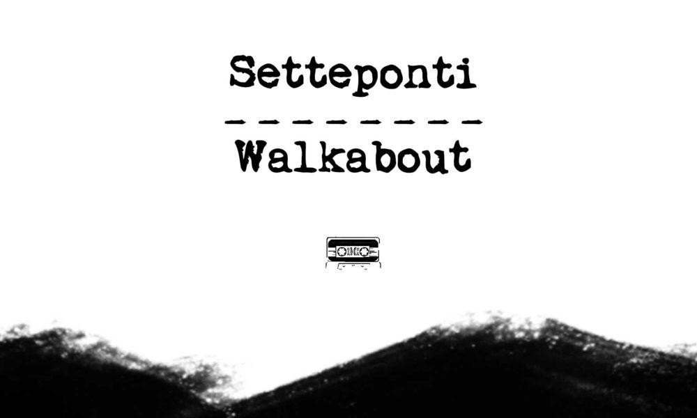 Setteponti Walkabout // presentazioni del progetto