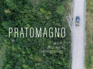 presentzione PRATOMAGNO  – un film di Paolo Martino e Gianfranco Bonadies | domenica 31 marzo